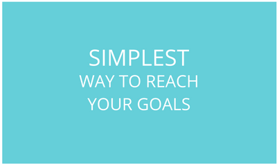 the simplest way to reach your daily goals life is organized